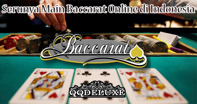 Serunya Main Baccarat Online di Indonesia